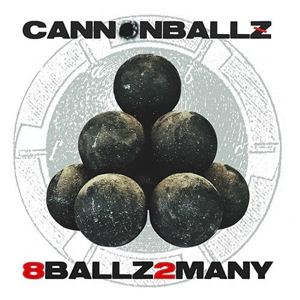 Cannonballz-8ballz2many