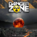 "Danger Zone ""Line Of Fire"""