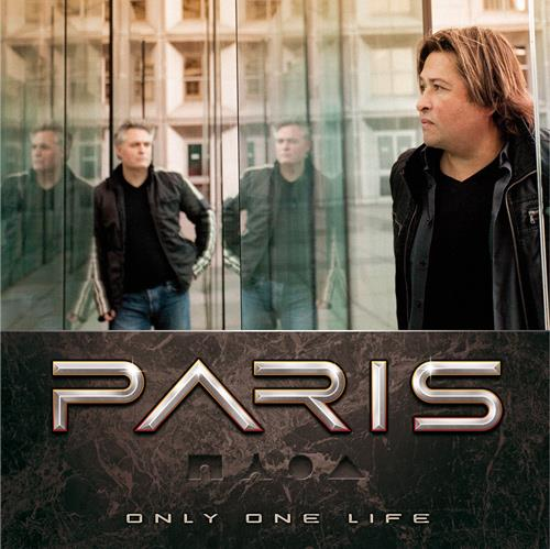 """PARIS """"Only One Life"""""""