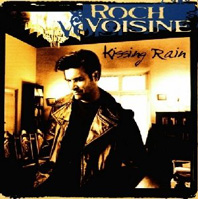 "Rock Voisine ""Kissing Rain"""